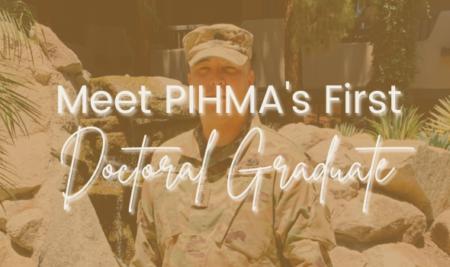 Meet PIHMA's First Doctoral Graduate