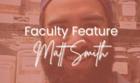 Faculty Feature: Matt Smith